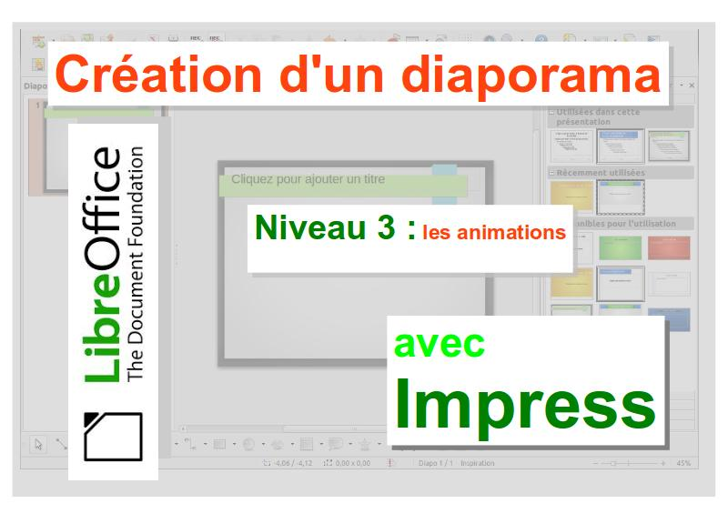 Un diaporama avec libreoffice impress les animations - Comment faire un diaporama sur open office ...
